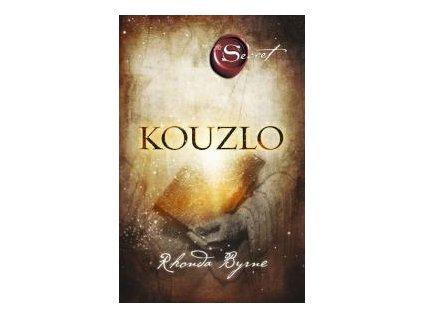 Kouzlo - Rhonda Byrne