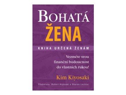 Bohatá žena - Kim Kiyosaki