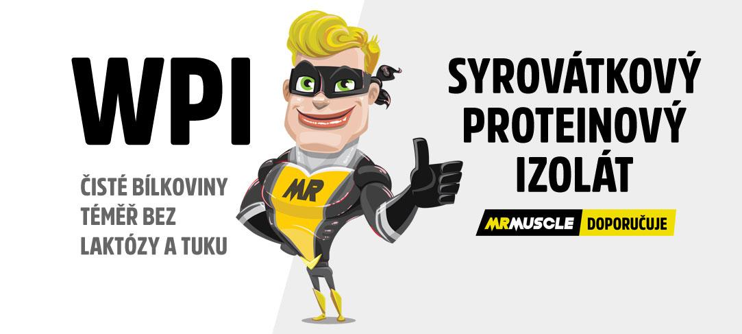 Mr. MUSCLE DOPORUČUJE WPI - syrovátkový proteinový izolát