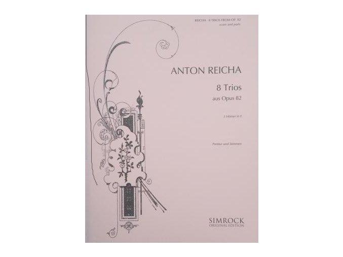 8 trií pro lesní rohy - Antonín Rejcha