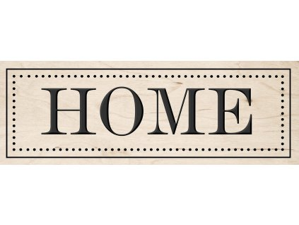 DECOR SIGN - HOME WOOD 25x70 cm Styler