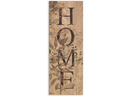 DECOR SIGN - HOME RUSTIC 25x70 cm Styler
