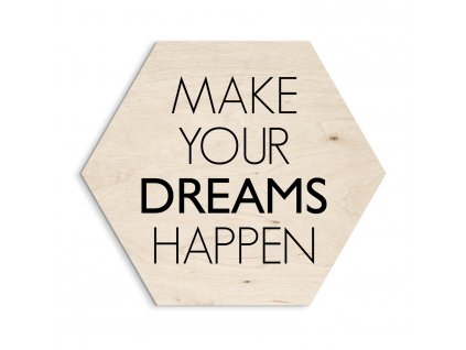 DECOR HEXAGON - MAKE DREAMS 30x30 cm Styler