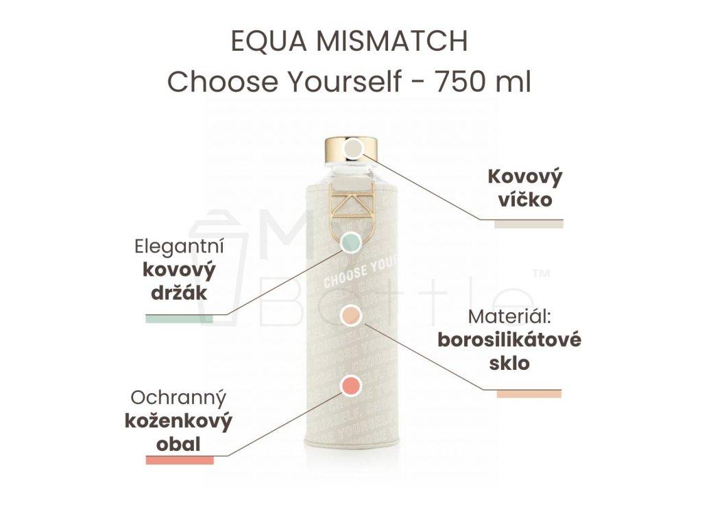 Skleněná láhev EQUA MISMATCH - Choose Yourself 750 ml