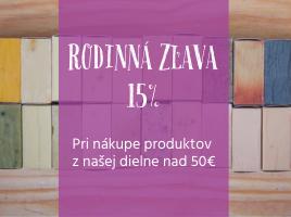 Rodinná ZĽAVA 15% na všetky naše produkty - pri nákupe nad 50€.