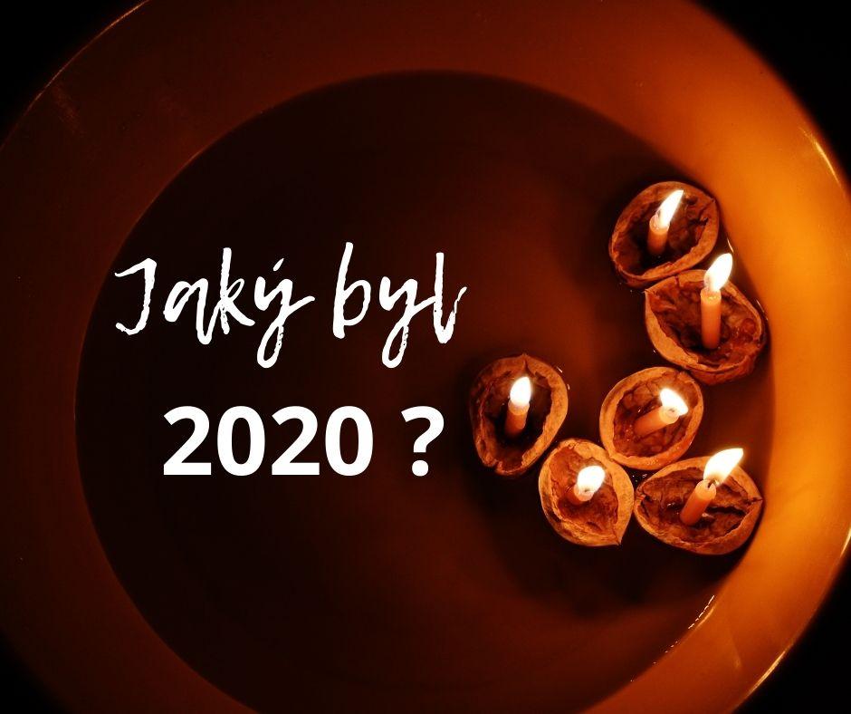 Jaký byl rok 2020, aneb bilancuji...