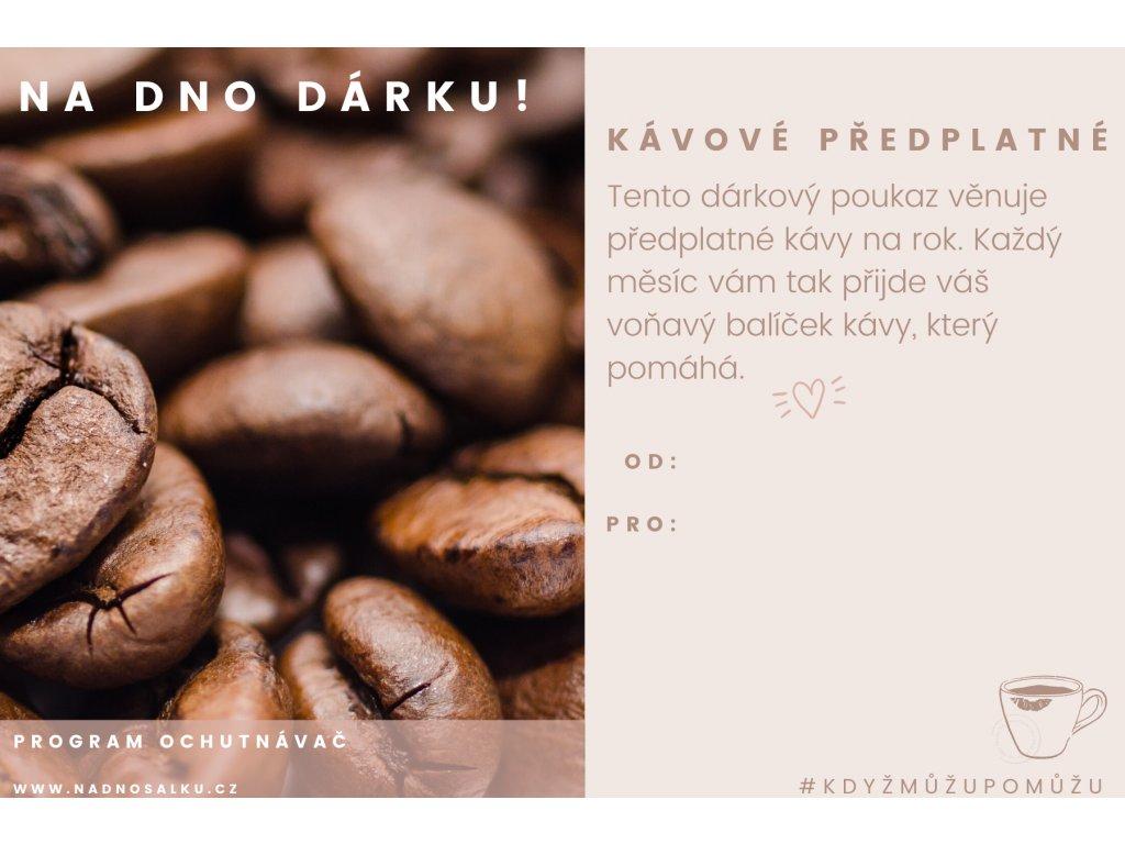 """Kávové předplatné na 12 měsíců """"Ochutnávač"""""""