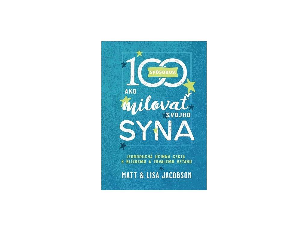 100 spôsobov, ako milovať svojho syna