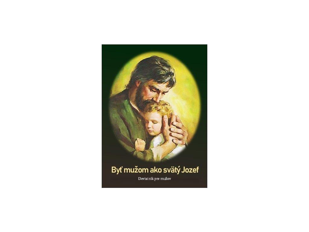 Byť mužom ako svätý Jozef