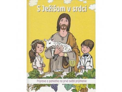 S Ježišom v srdci