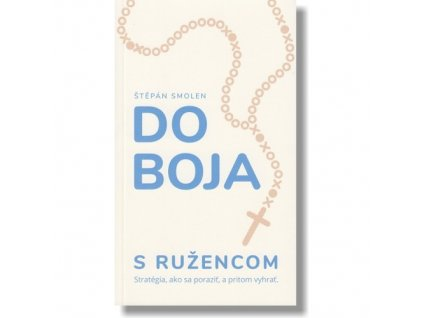 do boja s ruzencom tien 500x500