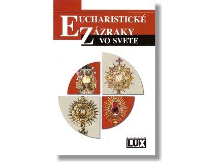 eucharisticke zazraky vo svete