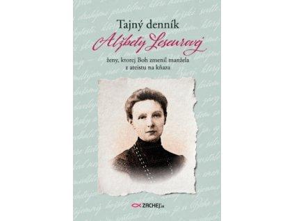 Tajný denník Alžbety Leseurovej