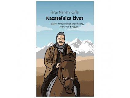 Maroš Kuffa: Kazateľnica život