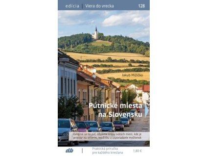 Pútnické miesta na Slovensku