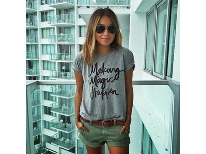 Dámské šedivé triko s nápisem