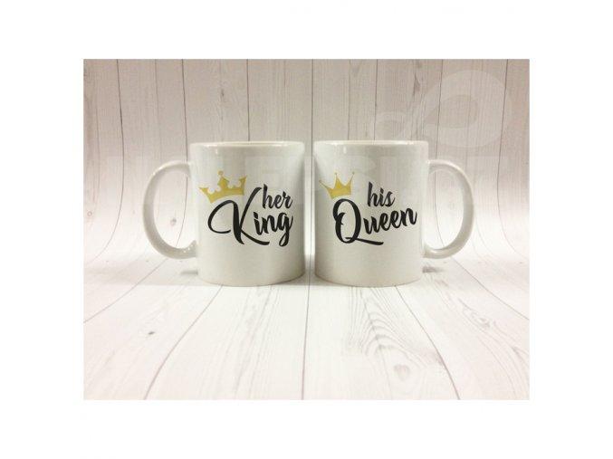 his Queen, her King