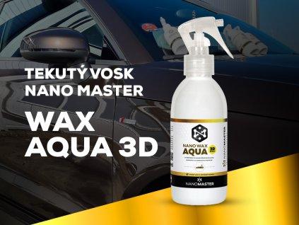 nano vosk na auta wax aqua 3d