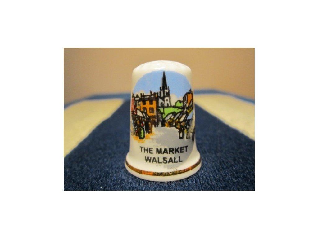 Sběratelský náprstek - Anglie - Walsall, The Market, tržnice