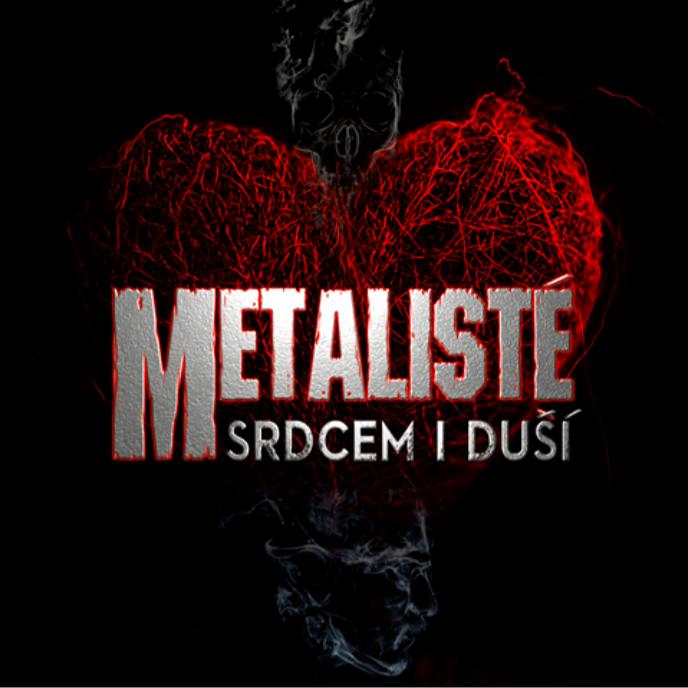 Metalisté srdcem i duší