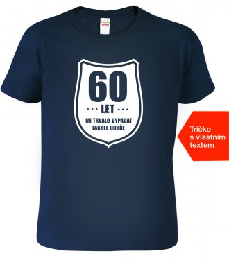 Tričko k 60 narozeninám
