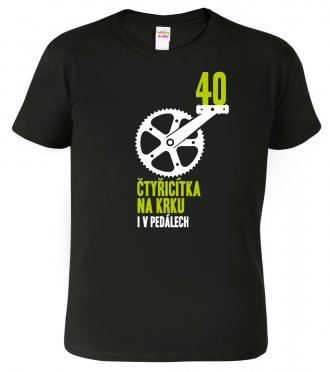 Tričko ke 40. narozeninám