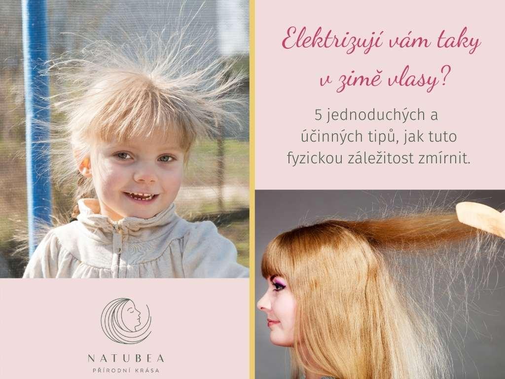 Elektrizující vlasy: Tipy, díky kterým je zkrotíte