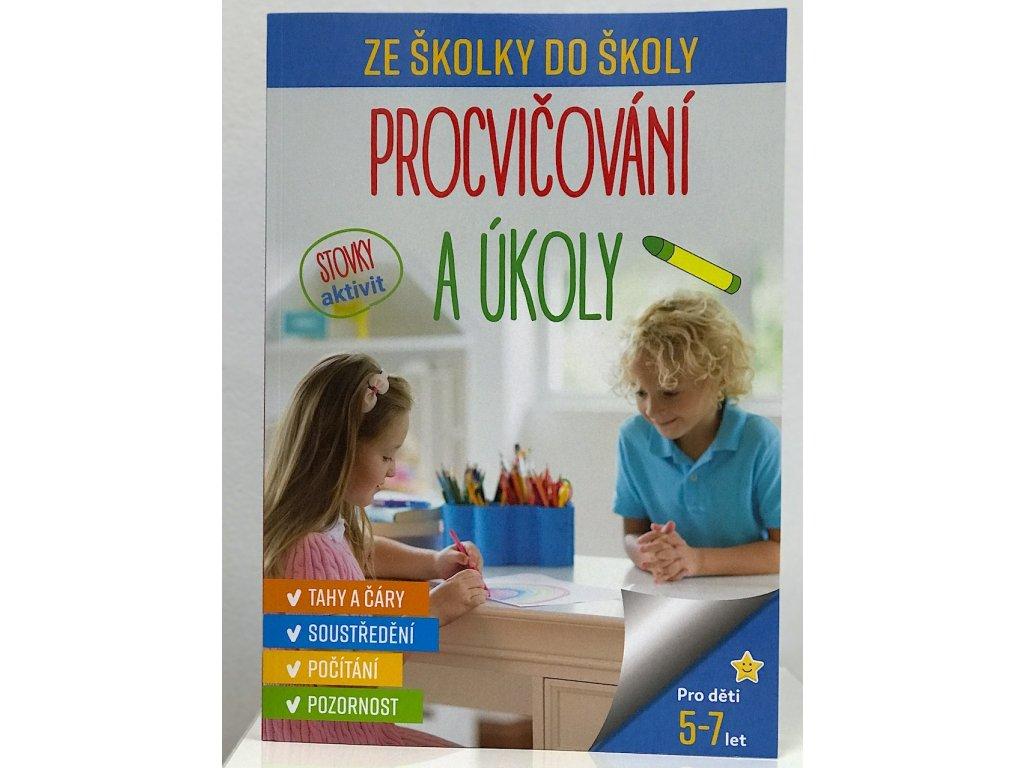 Knížka Ze školky do školy - Procvičování a úkoly od 5 do 7 let