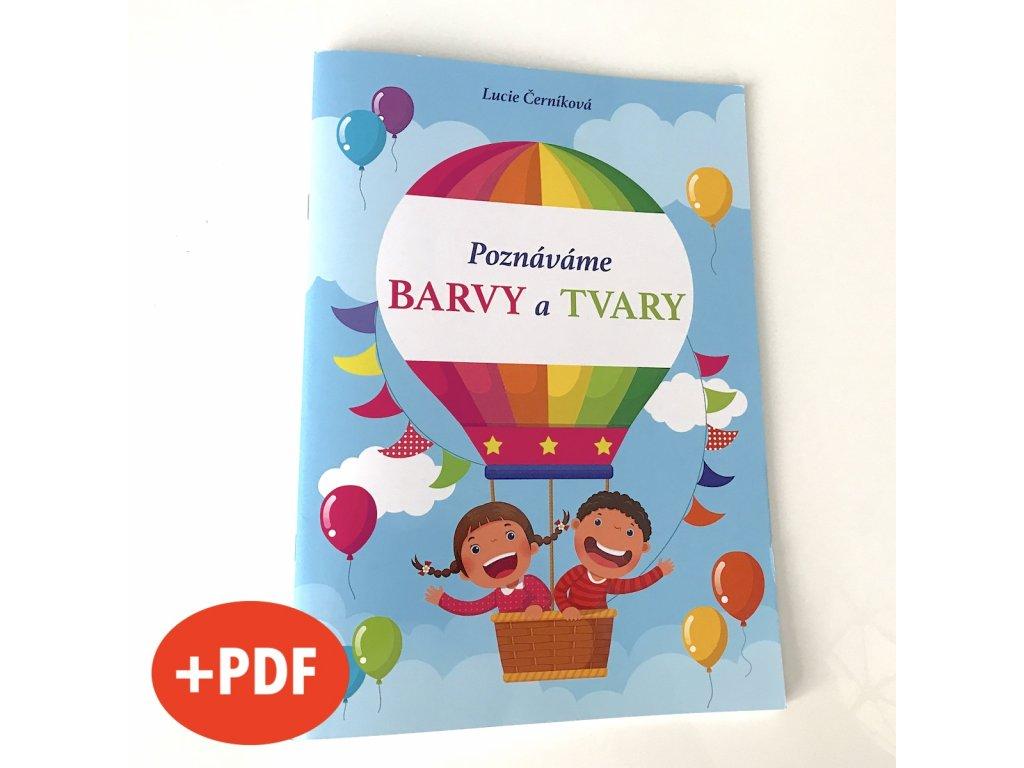 Poznáváme BARVY a TVARY + PDF e-knížka