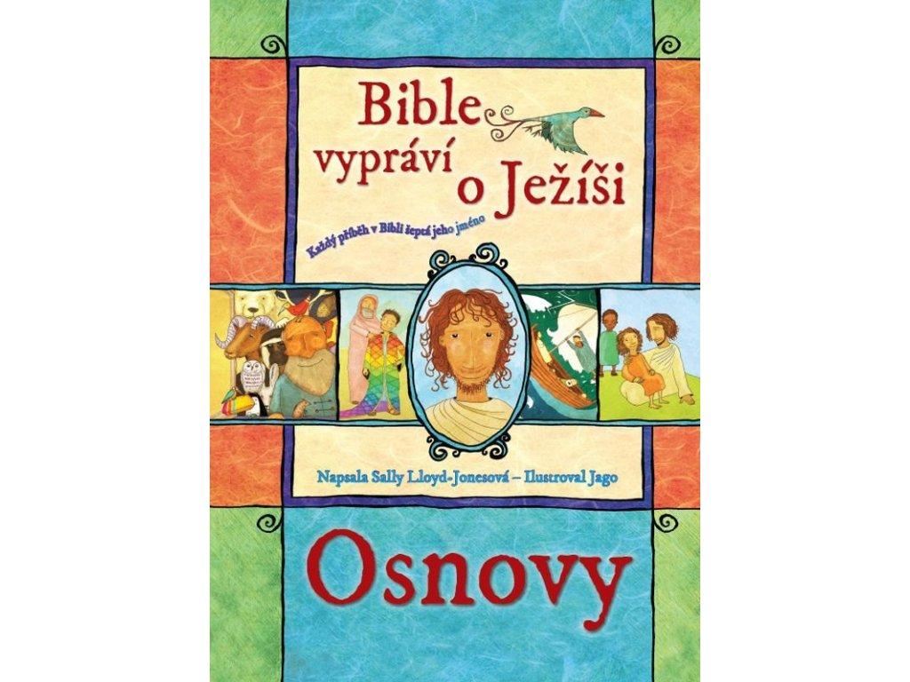Bible vypráví o Ježíši - osnovy