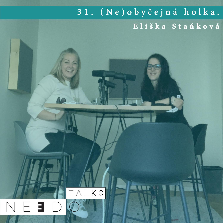 31. (Ne)obyčejná holka. Eliška Staňová