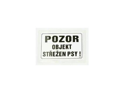 Tabulka výstražná Pozor objekt střežen psy! 21,5 x 15,5 cm, čern