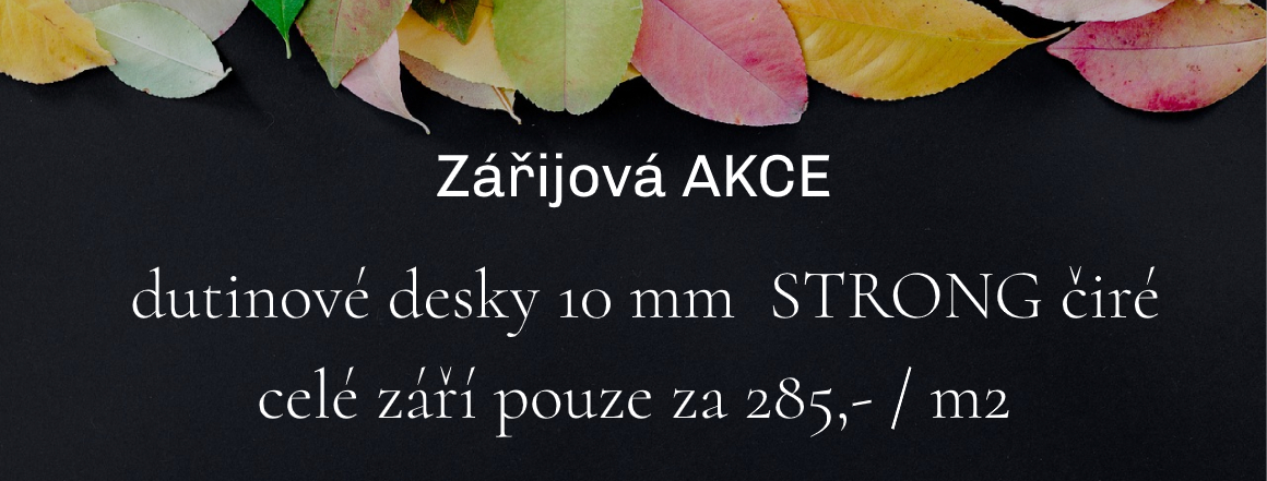 AKCE - 10mm  STRONG - 285,- /m2