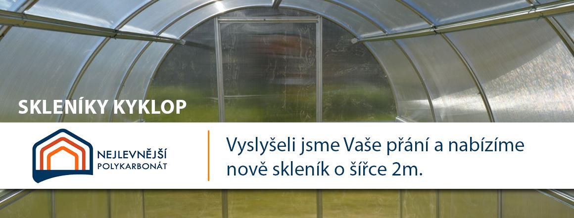 Nové skleníky Kyklop