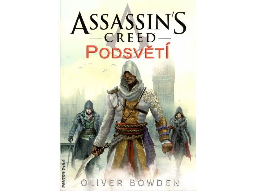 Assassin's Creed 08 - Podsvětí
