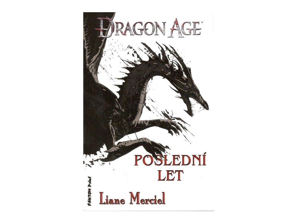 Dragon Age: Poslední let