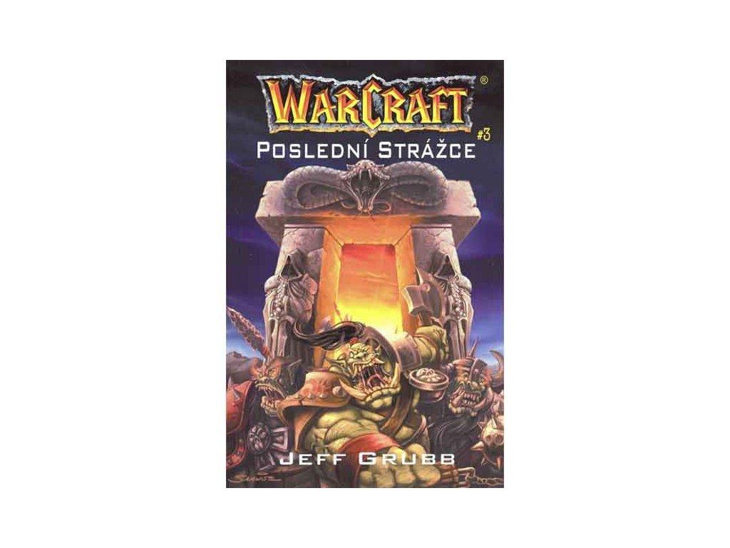 WarCraft: Poslední strážce