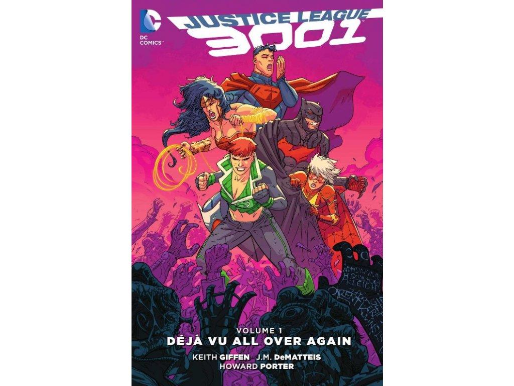 Justice League 3001 1: Deja Vu All Over Again