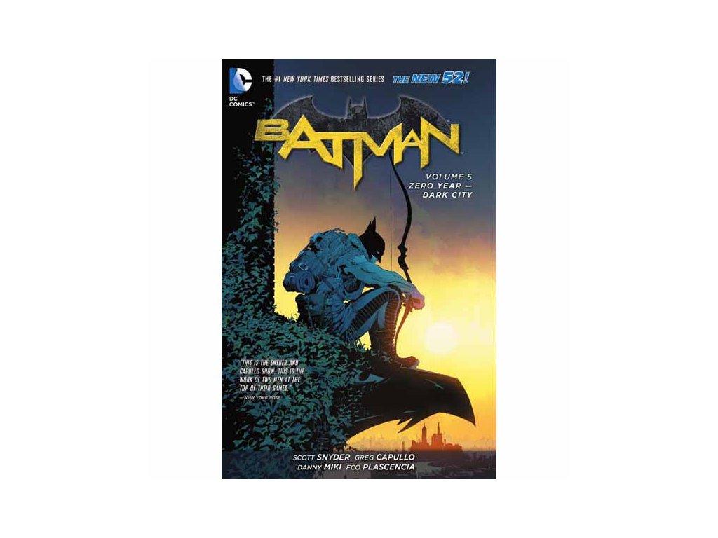 Batman 5: Zero Year - Dark City (The New 52)