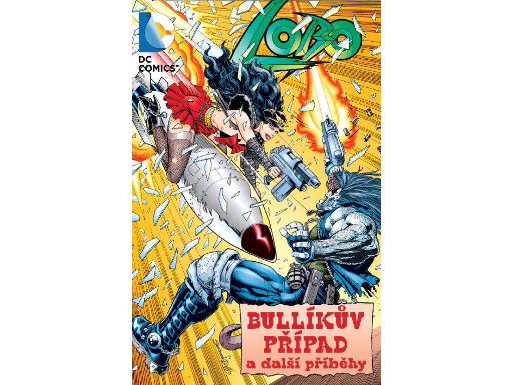 Lobo Bullíkův případ a další příběhy