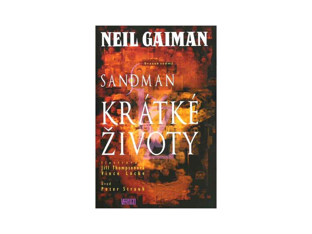 Sandman: Krátké životy (Nové vydanie)