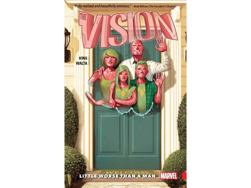 Vision 1: Little Worse Than A Man
