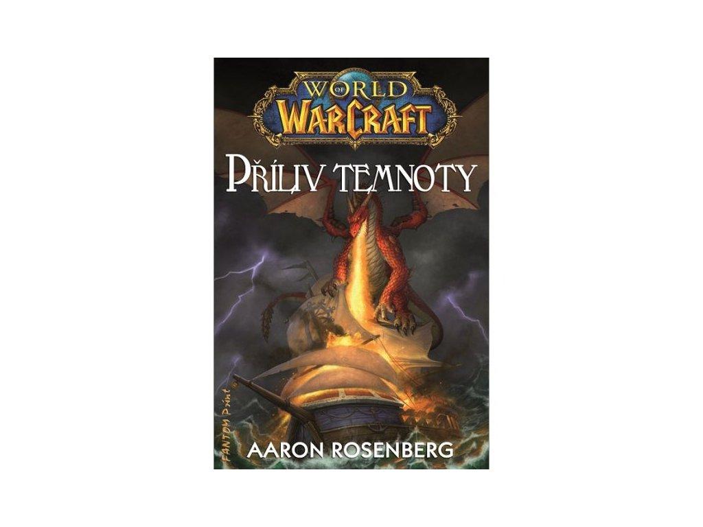 World of Warcraft: Příliv temnoty