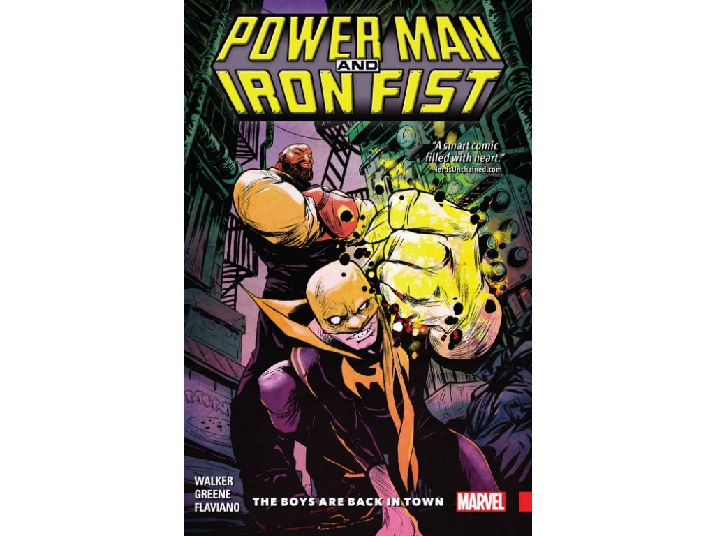Power Man and Iron Fist 1: The Boys are Back in Town
