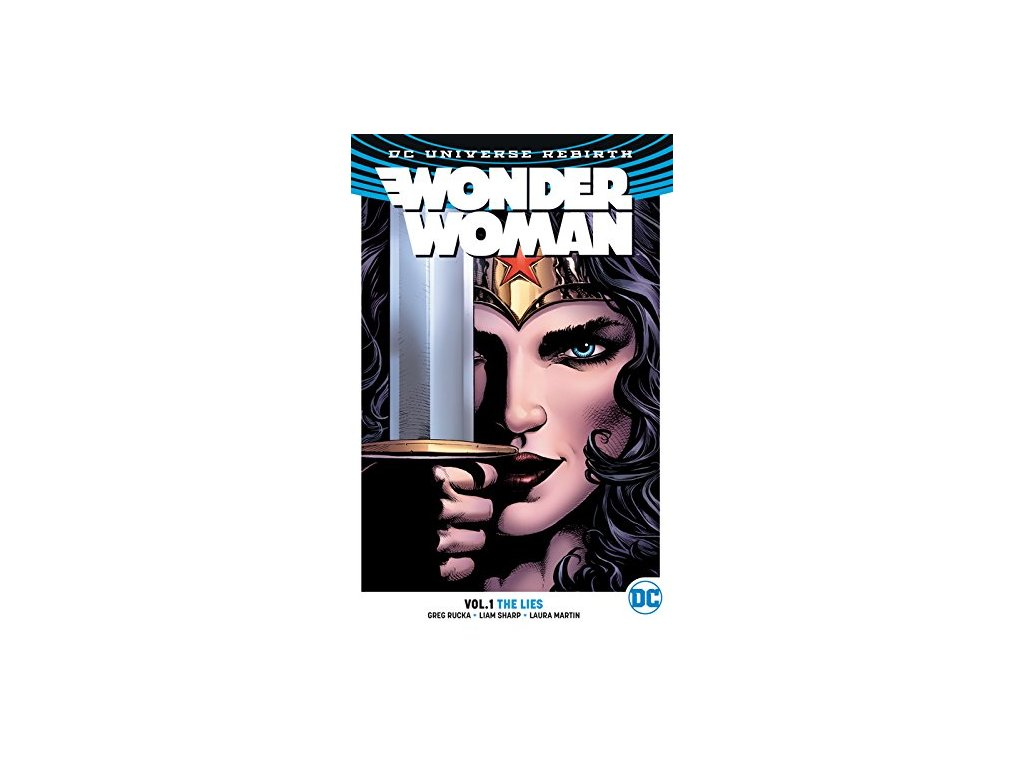 Wonder Woman 1 - The Lies (Rebirth)