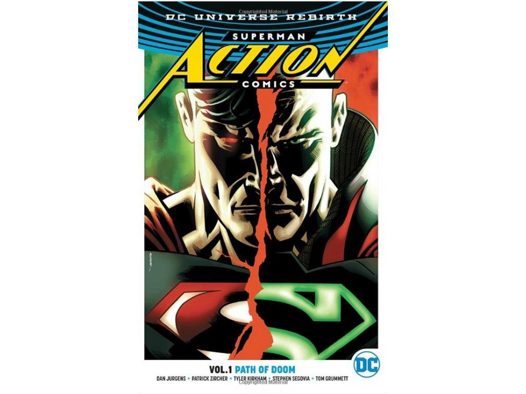 Superman: Action Comics 1 - Path Of Doom (Rebirth)