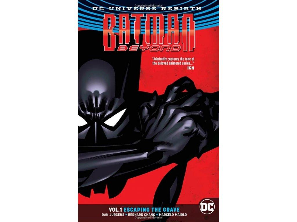 Batman Beyond 1: Escaping the Grave (Rebirth)