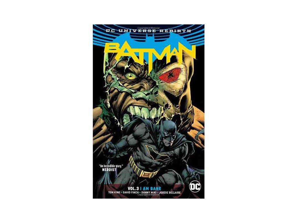 Batman 3: I Am Bane (Rebirth)