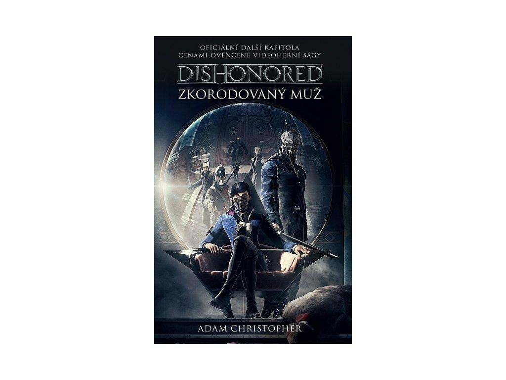 Dishonored: Zkorodovaný muž