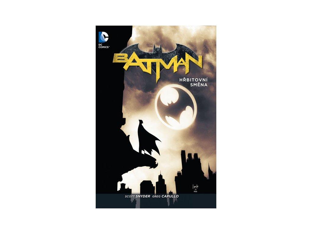 Batman: Hřbitovní směna (Brožovaná väzba)